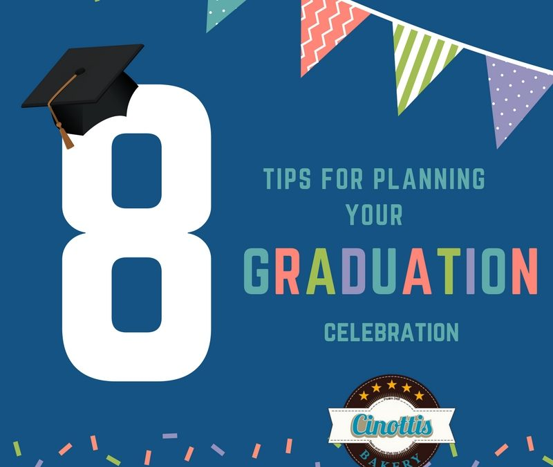 Graduation Fever? Here's 8 Tips for Planning Your Party
