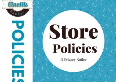Store policies, privacy notice, cinottis bakery, cookie usage, GDPR